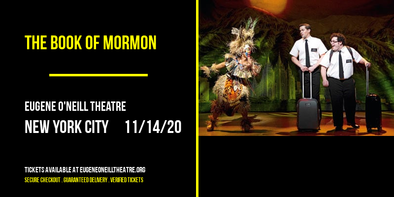 The Book Of Mormon at Eugene O'Neill Theatre